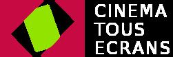 Cinema Tous Écrans logo.